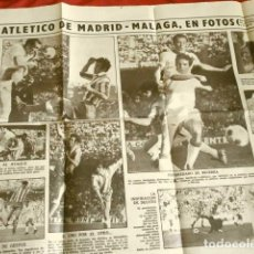 Coleccionismo deportivo: FUTBOL (1972) PARTIDO ATLETICO DE MADRID - MALAGA, EN FOTOS (2 HOJAS DE PRENSA). Lote 250226640
