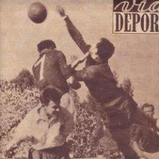 Coleccionismo deportivo: VIDA DEPORTIVA Nº 240 1950 CLASIFICACIÓN PARA RIO PARTIDO PORTUGAL ESPAÑA. Lote 251610985