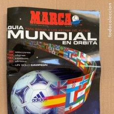 Coleccionismo deportivo: GUIA MUNDIAL FRANCIA 98 . MARCA.. Lote 251849245