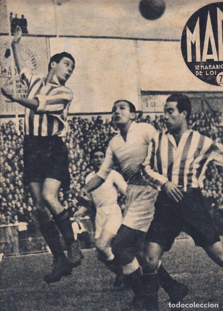 MARCA Nº 147 MADRID 1941 EN CHAMARTIN MADRID 1 ESPAÑOL 1 VALENCIA 7 ALICANTE 1 EN MESTALLA ETC. (Coleccionismo Deportivo - Revistas y Periódicos - Marca)