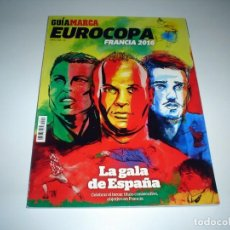 Coleccionismo deportivo: GUIA MARCA EUROCOPA FRANCIA 2016. Lote 252341765