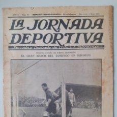 Coleccionismo deportivo: LA JORNADA DEPORTIVA. NÚMERO 30 EXTRAORDINARIA FECHA 2 DE MAYO DE 1922.ESPAÑA VENCE A FRANCIA 4-0. Lote 252642345