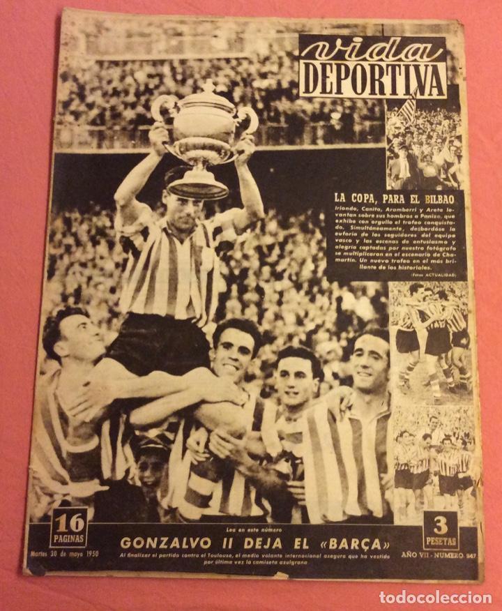 VIDA DEPORTIVA N- 247. LA COPA PARA EL BILBAO. MAYO 1950 (Coleccionismo Deportivo - Revistas y Periódicos - Vida Deportiva)