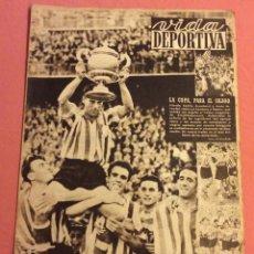 Coleccionismo deportivo: VIDA DEPORTIVA N- 247. LA COPA PARA EL BILBAO. MAYO 1950. Lote 252777070