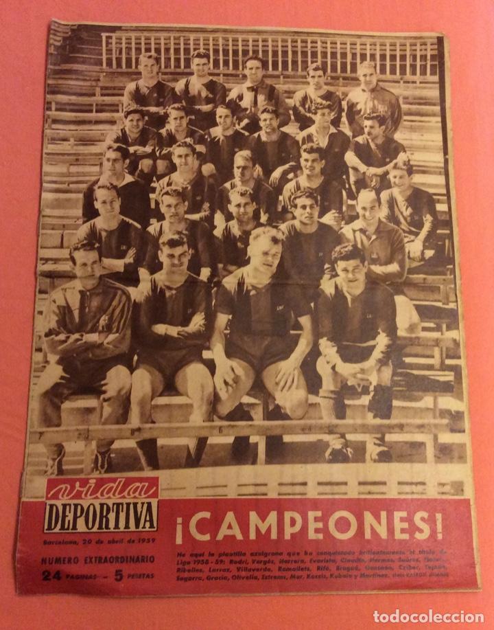 VIDA DEPORTIVA NUMERO EXTRAORDINARIO. BARCELONA CAMPEON DE LIGA 1958-59. ABRIL 1959 (Coleccionismo Deportivo - Revistas y Periódicos - Vida Deportiva)