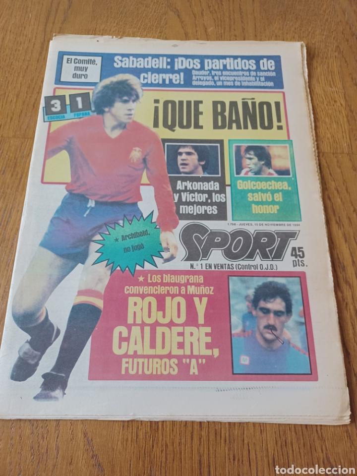 SPORT 15 NOVIEMBRE 1984. ESCOCIA 3 ESPAÑA 1 ¡ QUÉ BAÑO! .ARKONADA Y VÍCTOR, LOS MEJORES. URQUIAGA. (Coleccionismo Deportivo - Revistas y Periódicos - Sport)