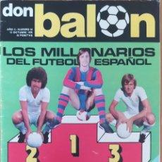 Coleccionismo deportivo: DON BALON N.º 54 -13 OCTUBRE 1976 - LOS MILLONARIOS DEL FUTBOL ESPAÑOL -ESPAÑA 1 YUGOSLAVIA 0. Lote 253974850