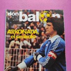 Coleccionismo deportivo: REVISTA DON BALON Nº 289 POSTER ARCONADA REAL SOCIEDAD 80/81 - ESPECIAL ARKONADA 1980/1981. Lote 254169030