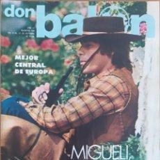 Coleccionismo deportivo: DON BALON N.º 104 - 6 AL 12 OCTUBRE 1977 -MIGUELI - CASZELY - GARCIA REMON - MANOLO MASSO. Lote 254197675