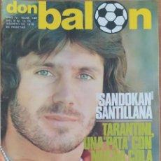 Coleccionismo deportivo: DON BALON N.º 148 - 8 AL 14 AGOSTO 1978 - POSTER BARCELONA F. C. 78 -79 - FUTBOL ARGENTINO. Lote 254306475