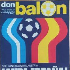 Coleccionismo deportivo: DON BALON N.º 138 - 30 AL 5 JUNIO 1978 - POSTER SELECCION ESPAÑOLA - MUNDIAL ARGENTINA 78 -. Lote 254307385