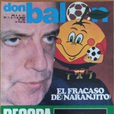 Coleccionismo deportivo: DON BALON N. º 231 - 11 AL 17 MARZO 1980 - RECOPA VALENCIA BARÇA - MARCOS ATLETICO - NARANJITO. Lote 254474715