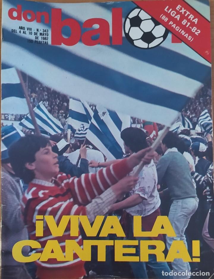 DON BALON N.º 343 - 4 AL 10 MAYO 1982 - REAL SOCIEDAD CAMPEON DE LIGA - EXTRA LIGA 81-82 - 88 PAGINA (Coleccionismo Deportivo - Revistas y Periódicos - Don Balón)