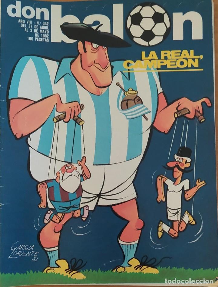 DON BALON N.º 342 - 27 ABRIL AL 3 MAYO 1982 - REAL SOCIEDAD CAMPEON LIGA - BARÇA TOTTENHAM RECOPA (Coleccionismo Deportivo - Revistas y Periódicos - Don Balón)