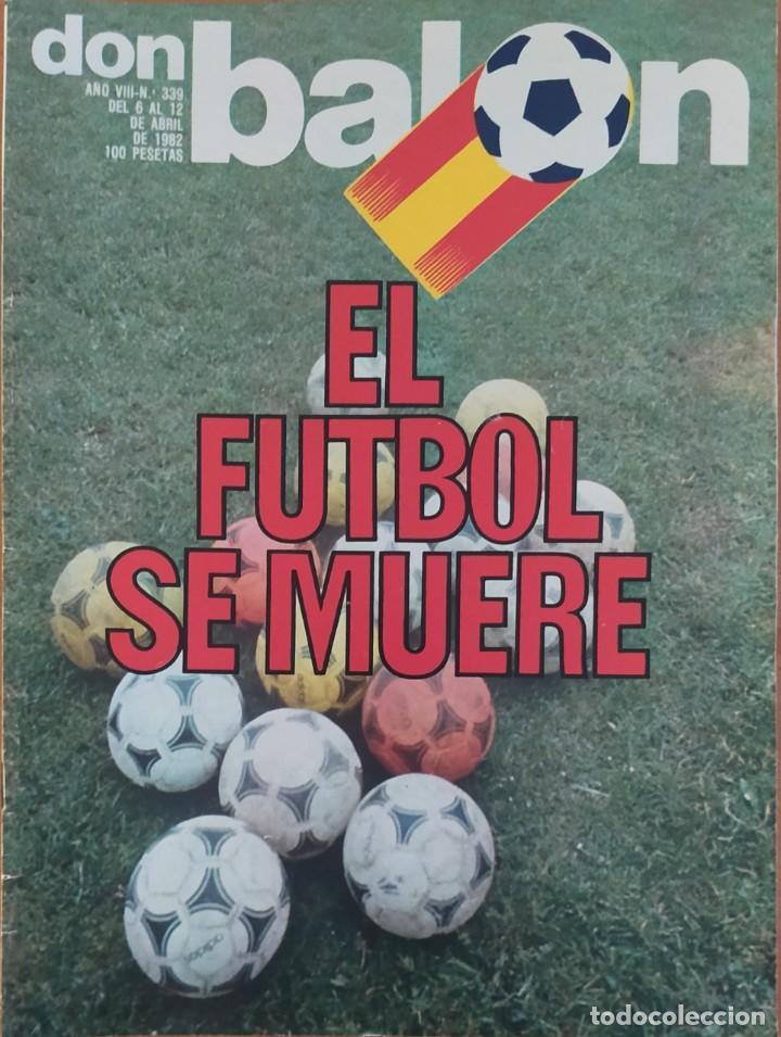 DON BALON N.º 339 - 6 AL 12 ABRIL 1982 - POSTER QUINI -C.D. CASTELLON - C.F. TARRASSA (Coleccionismo Deportivo - Revistas y Periódicos - Don Balón)