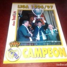 Coleccionismo deportivo: SUPLEMENTO DON BALON REAL MADRID CAMPEON LIGA 96-97 CAPELLO POSTER PLANTILLA TEMPORADA 1996/1997. Lote 254682545