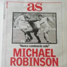 Coleccionismo deportivo: AS FALLECIMIENTO DE MICHAEL ROBINSON. Lote 254859140
