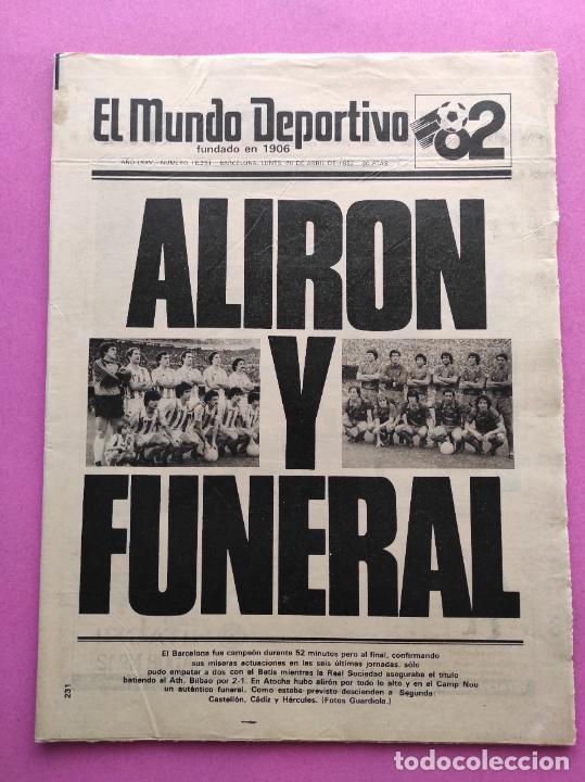DIARIO MUNDO DEPORTIVO REAL SOCIEDAD CAMPEON LIGA 81/82 - ALIRON TEMPORADA 1981/1982 ARCONADA (Coleccionismo Deportivo - Revistas y Periódicos - Mundo Deportivo)