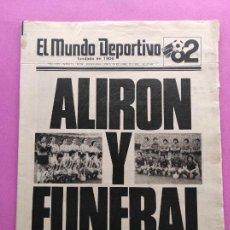Coleccionismo deportivo: DIARIO MUNDO DEPORTIVO REAL SOCIEDAD CAMPEON LIGA 81/82 - ALIRON TEMPORADA 1981/1982 ARCONADA. Lote 255434505