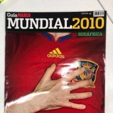 Coleccionismo deportivo: GUÍA MARCA MUNDIAL DE FÚTBOL SUDÁFRICA 2010 ESPAÑA CAMPEONA DEL MUNDO. Lote 255455340