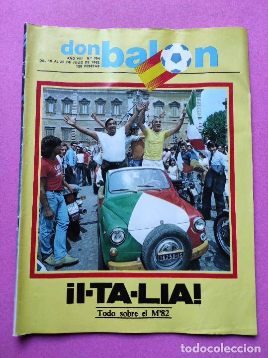 REVISTA DON BALON Nº 354 ITALIA CAMPEON MUNDIAL ESPAÑA 82 ESPECIAL RESUMEN WORLD CUP WC 1982 POSTER (Coleccionismo Deportivo - Revistas y Periódicos - Don Balón)