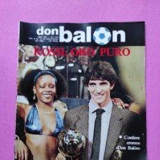 Coleccionismo deportivo: REVISTA DON BALON Nº 370 ROSSI ITALIA BALON DE ORO 1982 - POSTER CROMOS REAL SOCIEDAD 82/83 ARCONADA. Lote 257380140