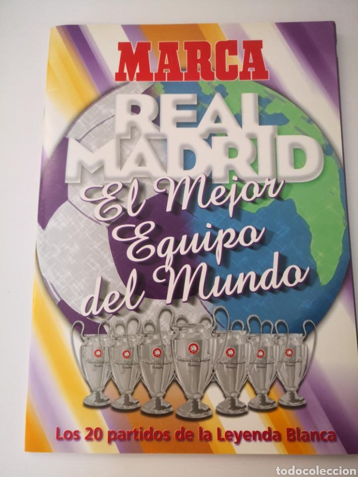 REAL MADRID - LOS 20 PARTIDOS DE LEYENDA BLANCA. EL MEJOR EQUIPO DEL MUNDO. DIARIO MARCA (Coleccionismo Deportivo - Revistas y Periódicos - Marca)