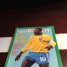 Coleccionismo deportivo: DON BALON Nº 785 NOVIEMBRE 1990 CON EL APENDICE EXTRA LIGA 90/91 PELE BRASIL. Lote 260455895
