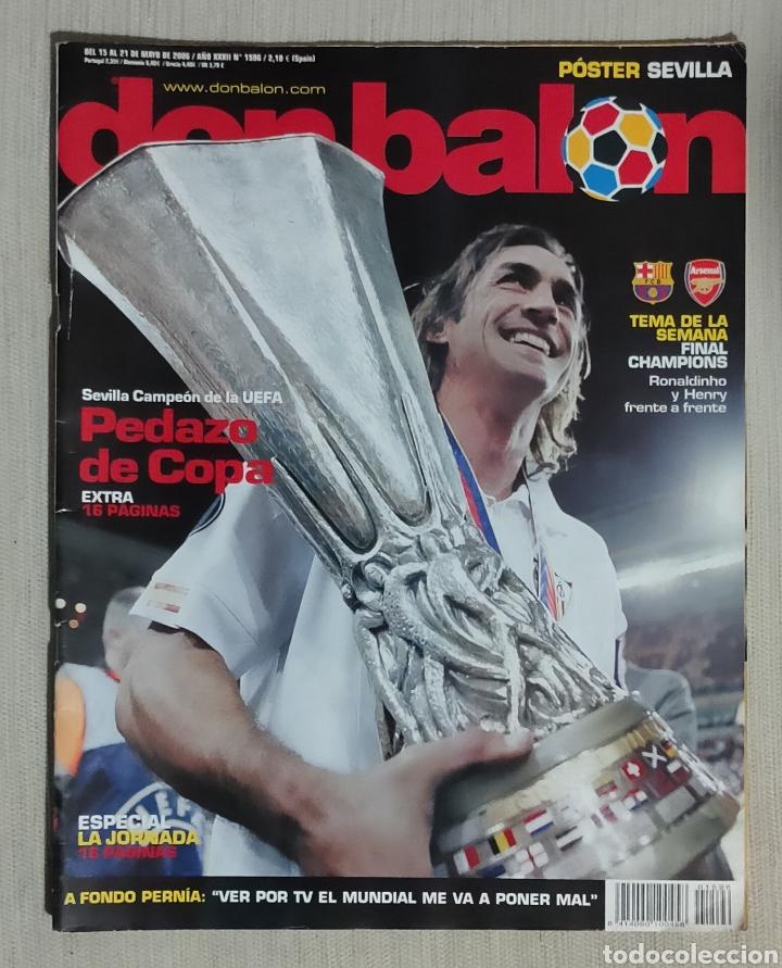 DON BALÓN Nº 1596 - AÑO 2006. POSTER SEVILLA CAMPEÓN UEFA (Coleccionismo Deportivo - Revistas y Periódicos - Don Balón)