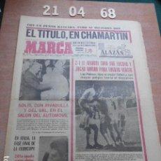 Coleccionismo deportivo: DIARIO MARCA 21 DE ABRIL DE 1968. Lote 261161910