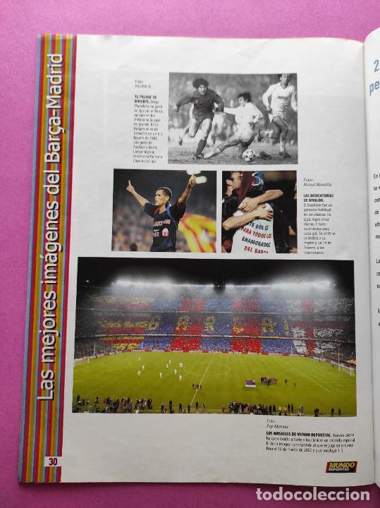 Coleccionismo deportivo: REVISTA SUPLEMENTO MUNDO DEPORTIVO ESPECIAL MEJORES IMAGENES EL CLASICO BARÇA-REAL MADRID - Foto 5 - 261173480