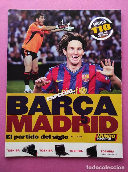 REVISTA SUPLEMENTO MUNDO DEPORTIVO 2009 ESPECIAL EL CLASICO BARÇA-REAL MADRID 09/10 PARTIDO SIGLO (Coleccionismo Deportivo - Revistas y Periódicos - Mundo Deportivo)
