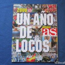 Coleccionismo deportivo: AS ANUARIO 2000 UN AÑO DE LOCOS - ENERO 2001. Lote 261175315