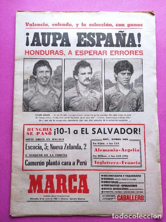 DIARIO MARCA MUNDIAL 82 PREVIO ESPAÑA-HONDURAS FIFA WORLD CUP 1982 WC SCOTLAND HUNGARY 10-1 (Coleccionismo Deportivo - Revistas y Periódicos - Marca)