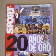 Coleccionismo deportivo: SPORT 20 AÑOS DE ORO. 1979-1999 SUPLEMENTO ESPECIAL 20 ANIVERSARIO. Lote 261560830