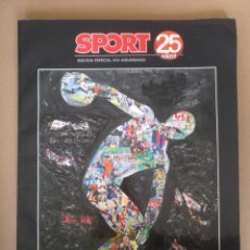 Coleccionismo deportivo: SPORT 25 AÑOS. EDICIÓN ESPECIAL XXV ANIVERSARIO. GRUPO ZETA. Lote 261563080