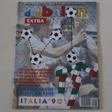 Coleccionismo deportivo: REVISTA DON BALÓN. EXTRA Nº 19. MUNDIAL DE FÚTBOL ITALIA 90. Lote 235682370