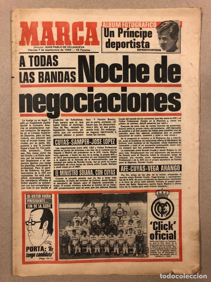 MARCA (7 SEPTIEMBRE 1984). HUELGA EN EL FÚTBOL. ALBUM DE PRINCIPE FELIPE DEPORTISTA, PABLO PORTA,... (Coleccionismo Deportivo - Revistas y Periódicos - Marca)