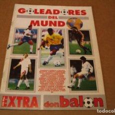 Collezionismo sportivo: GOLEADORES DEL MUNDO EXTRA DON BALON 1994. Lote 263296730