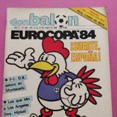 Coleccionismo deportivo: REVISTA DON BALON Nº 453 ESPECIAL GUIA EURO FRANCIA 84 EUROCOPA FRANCE 1984 EC REAL UNION IRUN. Lote 264136510