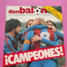 Coleccionismo deportivo: REVISTA DON BALON Nº 493 FC BARCELONA CAMPEON LIGA 84/85 BARÇA 1984-1985 CE SABADELL ALMERIA. Lote 264139588