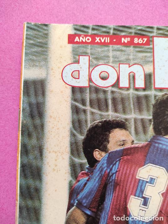 Coleccionismo deportivo: REVISTA DON BALON Nº 867 FC BARCELONA CAMPEON LIGA 91/92 POSTER BARÇA DOBLETE 1991/1992 - Foto 3 - 264152732