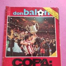 Coleccionismo deportivo: REVISTA DON BALON Nº 447 ATHLETIC CLUB BILBAO CAMPEON COPA DEL REY 83/84 DOBLETE TEMPORADA 1983/1984. Lote 264298076