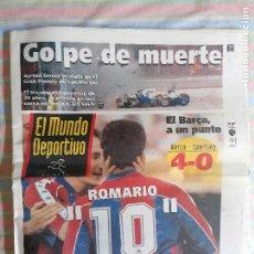 Coleccionismo deportivo: MUNDO DEPORTIVO 22581 2 DE MAYO DE 1994 BARCELONA BARCA - SPORTING 4-0 MUERTE AYRTON SENNA. Lote 264522764