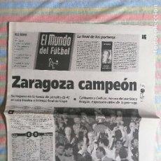 Coleccionismo deportivo: MUNDO DEPORTIVO SUPLEMENTO 21 DE ABRIL 1994 FINAL COPA DEL REY ZARAGOZA CAMPEÓN CELTA 0-0 (5-4). Lote 265116584