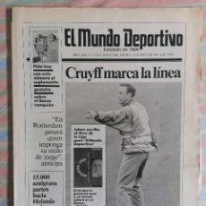 Coleccionismo deportivo: MUNDO DEPORTIVO 21506 14 DE MAYO 1991 CRUYFF MARCA LA LÍNEA PREVIA FINAL RECOPA BARCA-MANCHESTER UTD. Lote 265123029