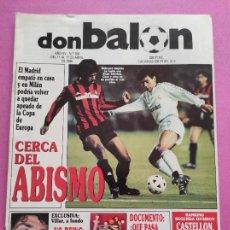 Colecionismo desportivo: REVISTA DON BALON Nº 704 1989 REAL MADRID MILAN COPA EUROPA 88/89 - VILLAR - CD CASTELLON. Lote 265157089