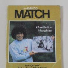 Coleccionismo deportivo: REVISTA DON BALÓN MATCH. Nº 1 PORTADA Y REPORTAJE A DIEGO MARADONA FICHAJE DEL F.C BARCELONA (1982). Lote 230234115