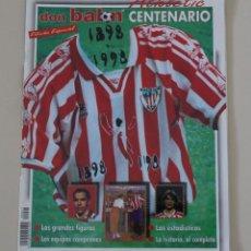Coleccionismo deportivo: REVISTA DON BALÓN. EDICIÓN ESPECIAL CENTENARIO DEL ATHLETIC DE BILBAO.. Lote 206361861