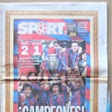 Coleccionismo deportivo: PERIODICO SPORT FC BARCELONA CAMPEON CHAMPIONS LEAGUE VS ARSENAL FC 18-5-06 NEWSPAPER REV272. Lote 265961158